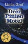 Drei Pinien Motel von Linda Graf
