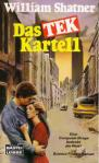 Das TEK-Kartell von William Shatner