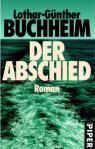 Der Abschied von Lothar-Günther Buchheim
