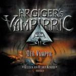 HR Giger's Vampirric, Folge 02: Der Vampyr