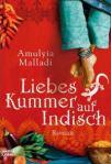 Liebeskummer auf Indisch von Amulyia Malladi