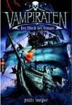 Vampiraten 01 - Der Fluch des Ozeans von Justin Somper