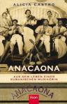 Anacaona von Alicia Castro