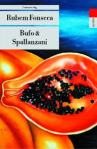 Bufo und Spallanzani von Rubem Fonseca