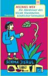 Die Abenteuer des Micah Mushmelon, kindlicher Talmudist von Michael Wex