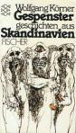 Gespenstergeschichten aus Skandinavien herausgegeben von Wolfgang Körner